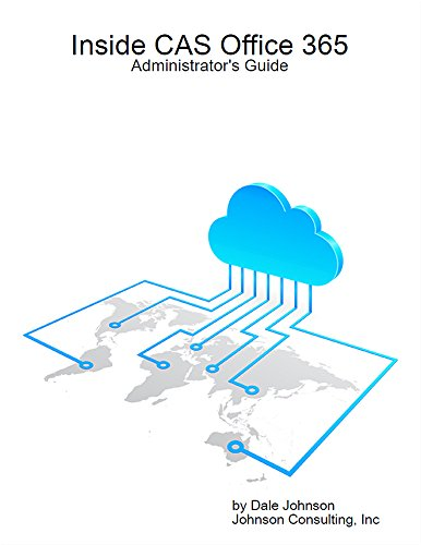 Inside CAS Office 365: Administrator's Guide (English Edition)