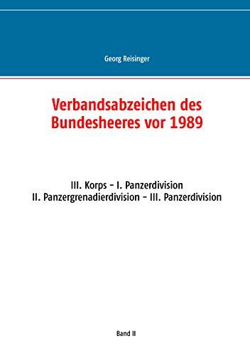 Verbandsabzeichen des Bundesheeres vor 1989: III. Korps - I. Panzerdivision - II. Panzergrenadierdivision - III. Panzerdivision
