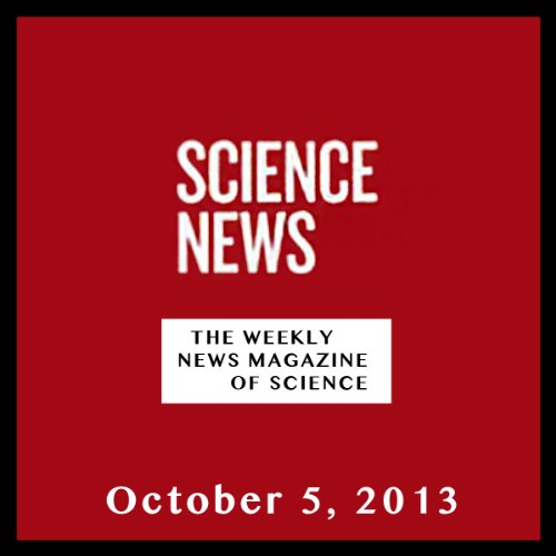 Science News, October 05, 2013 cover art