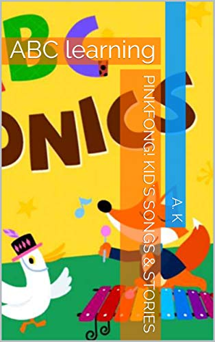Pinkfong! Kid's & stories : A to Z learning book (English Edition)