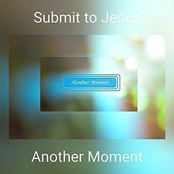 Submit to Jesus