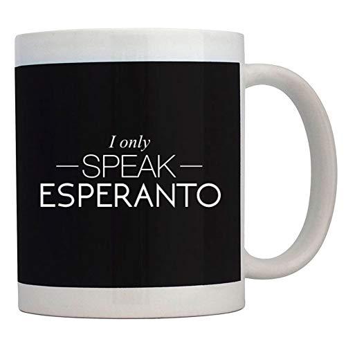 Teeburon I only speak Esperanto Mug 11 ounces ceramic (Kitchen)