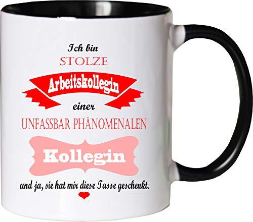 Mister Merchandise Becher Tasse Stolze Arbeitskollegin Einer unfassbar phänomenalen Kollegin Kaffee Kaffeetasse liebevoll Bedruckt traumhaft wahnsinnig fantatsisch Weiß-Schwarz