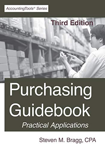 Compare Textbook Prices for Purchasing Guidebook: Third Edition  ISBN 9781642210651 by Bragg, Steven M.