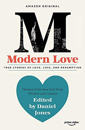 Modern Love: Now an Amazon Prime series
