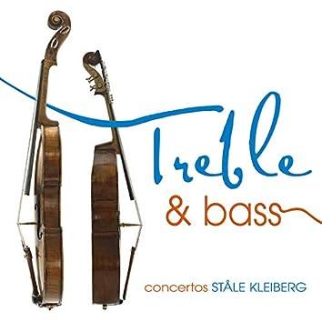 Treble & Bass - Kleiberg Concertos