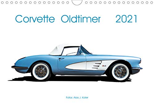 Corvette Oldtimer 2021 (Wandkalender 2021 DIN A4 quer)