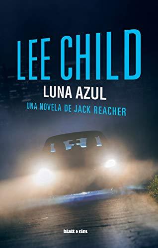 Luna azul: Edición España (Jack Reacher nº 24)