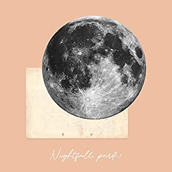 Nightfall, Part.1