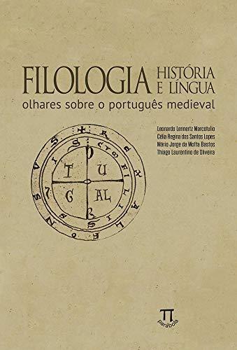 Filologia, História e Língua