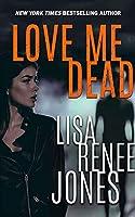 Love Me Dead (Lilah Love)
