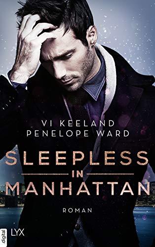 Sleepless in Manhattan von [Vi Keeland, Penelope Ward, Antje Görnig]