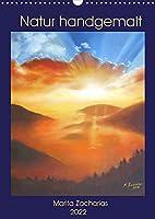 Natur handgemalt Marita Zacharias (Wandkalender 2022 DIN A3 hoch): Ein Kunstkalender mit ausdruckstarken Naturbildern als Oelgemaelde und Pastellzeichnungen. (Monatskalender, 14 Seiten )