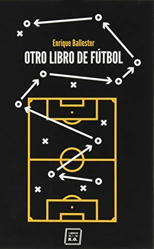 OTRO LIBRO DE FUTBOL (VARIOS)