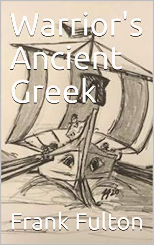 Warrior's Ancient Greek (English Edition)
