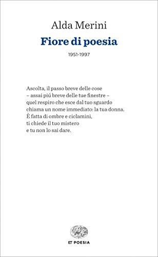 Fiore di poesia: 1951-1997 (Einaudi tascabili. Poesia)