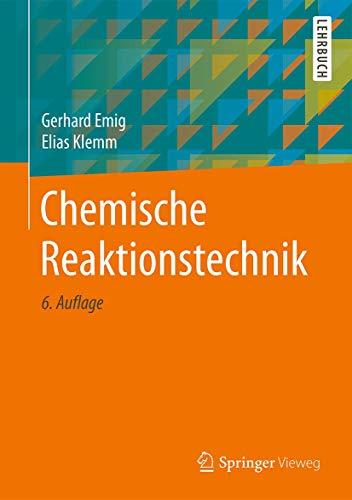 Chemische Reaktionstechnik (Springer-Lehrbuch)