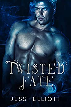 Twisted Fate: A Fae Paranormal Romance by [Jessi Elliott]