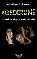Borderline: Scherben einer Persoenlichkeit
