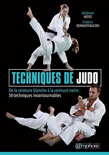 Techniques de judo - De la ceinture blanche à ceinture noire