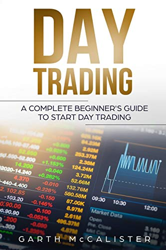 Day Trading: A Complete Beginner\'s Guide to Start Day Trading