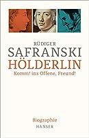 Hoelderlin: Komm! ins Offene, Freund! Biographie.