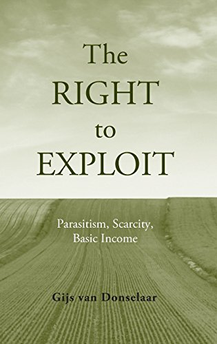 The Right to Exploit: Parasitism, Scarcity, and Basic Income download ebooks PDF Books