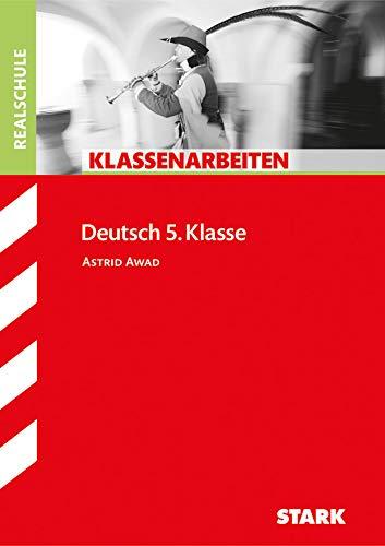 STARK Klassenarbeiten Realschule - Deutsch 5. Klasse