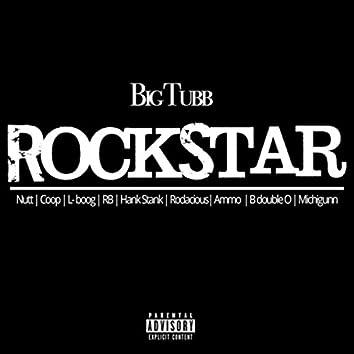 Rockstar (feat. Nutt, Coop, L Boog, R.B., Hank Stank, Rodacious, Ammo, B Double O & Michigunn)