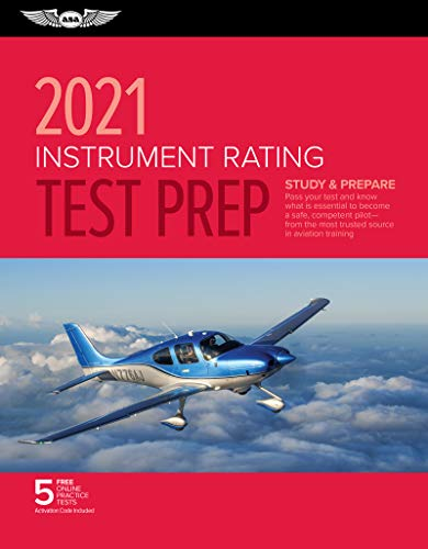 Compare Textbook Prices for Instrument Rating Test Prep 2021: Study & Prepare: Pass your test and know what is essential to become a safe, competent pilot from the most trusted source in aviation training Test Prep Series 2021 Edition ISBN 9781619549678 by ASA Test Prep Board
