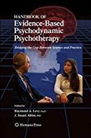 Handbook of Evidence-Based Psychodynamic Psychotherapy (Current Clinical Psychiatry)