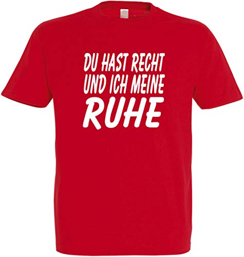 Herren T-Shirt Du hast Recht und ich Meine Ruhe S bis 5XL (XL, Rot)