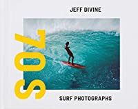 Jeff Divine: Seventies Surf Photographs
