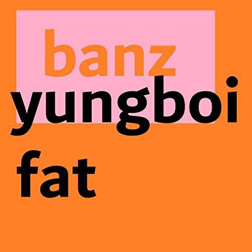 Yungboi Fat