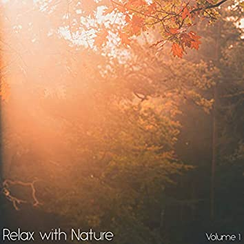 Relax with Nature, Vol. 1