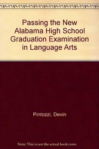 Passing the New Alabama High School Graduation Examination in Language Arts