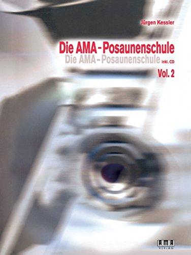 Die AMA-Posaunenschule: Vol. 2