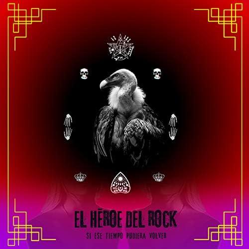 El Héroe del Rock