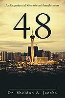 48: An Experiential Memoir on Homelessness
