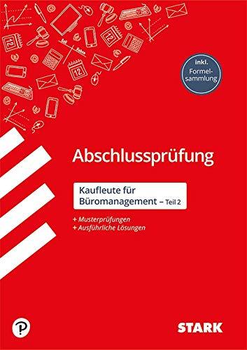 STARK Abschlussprüfung - Kaufleute für Büromanagement