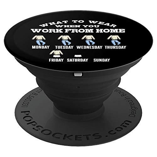 What To Wear When You Work From Home | Funny Telework Attire PopSockets Grip and Stand for Phones and Tablets