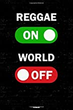 Reggae On World Off Notebook: Reggae Unlock Music Journal 6 x 9 inch 120 lined pages gift