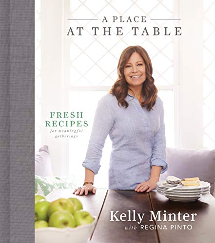 A Place at the Table: Fresh Recipes for Meaningful Gatherings