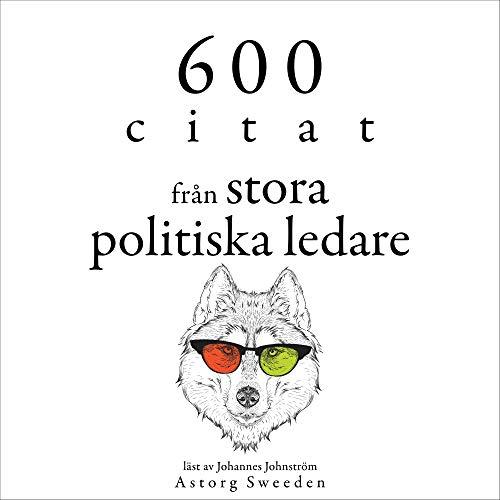 600 citat från stora politiska ledare cover art