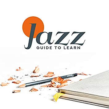 Jazz Guide to Learn: Best Instrumental Songs to Learn and Concentrate
