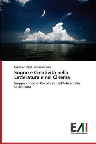 Treglia, E: Sogno e Creatività nella Letteratura e nel Cinem