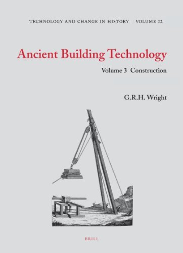 Ancient Building Technology, Volume 3: 2-Volume Set: Construction (Technology and Change in History) by G. R. H. Wright (2009-12-31)