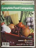 Complete Food Companion by Weight Watchers (Points Values for Over 16,500 Foods! Over 2,500 Core Plan Foods!)