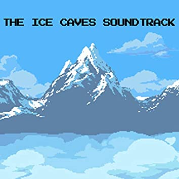 The Ice Caves Soundtrack