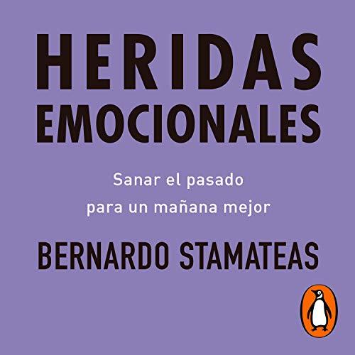 Heridas emocionales [Emotional Wounds] audiobook cover art